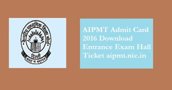 AIPMT-Admit-Card-2016-Hall-Ticket