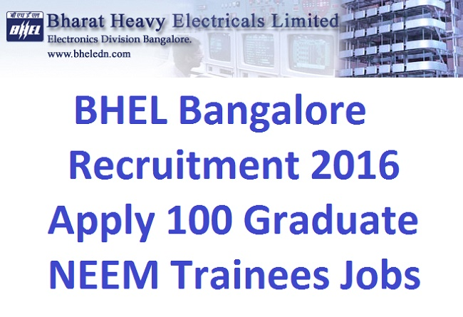 BHEL Bangalore Recruitment 2016