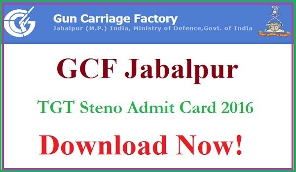 GCF-Jabalpur-Admit-Card-2016