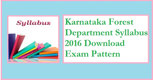 Karnataka-Forest-Department-syllabus-2016