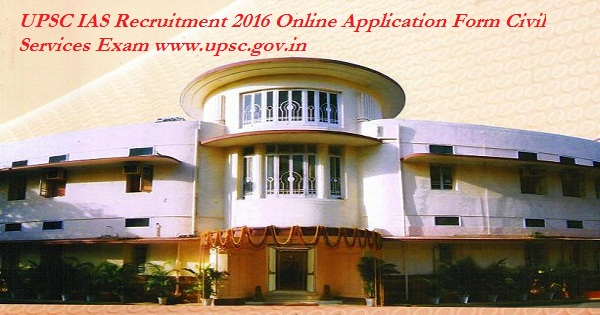 UPSC-IAS-Recruitment-2016-Notification