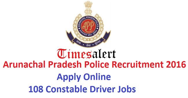 Arunachal Pradesh Police Recruitment 2016
