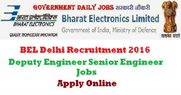 BEL Delhi Recruitment 2016