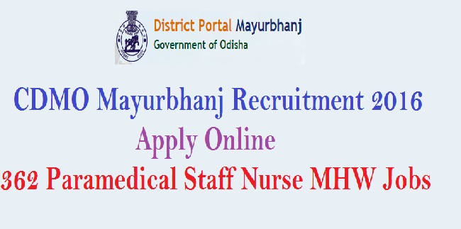 CDMO Mayurbhanj Recruitment 2016