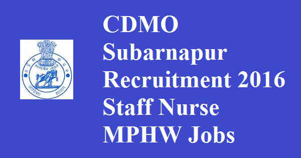 CDMO Subarnapur Recruitment 2016