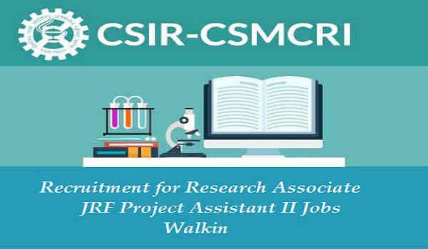 CSMCRI Recruitment 2016