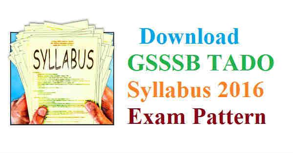 GSSSB TADO Syllabus 2016