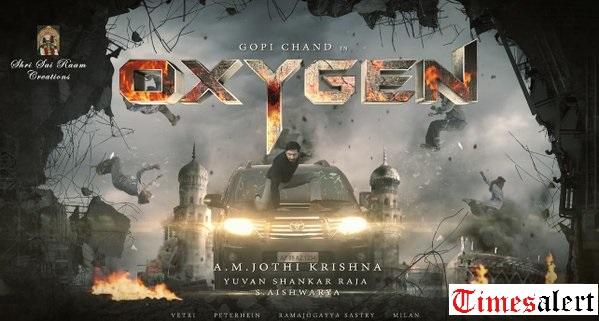 Gopichand Oxygen Movie Motion Poster