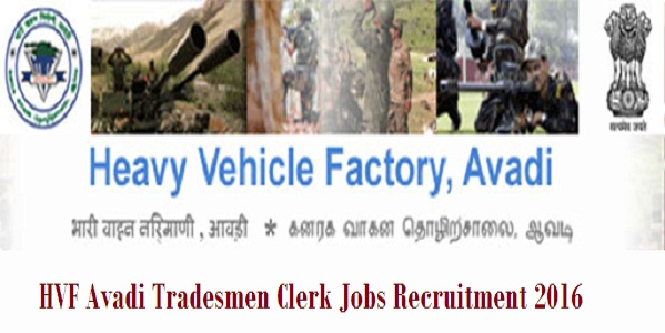 HVF-Avadi-Tradesmen-Clerk-Jobs-Recruitment-2016