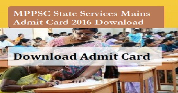 MPPSC-State-Services-Mains-Admit-card-2016-Download