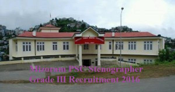 Mizoram PSC Recruitment 2016