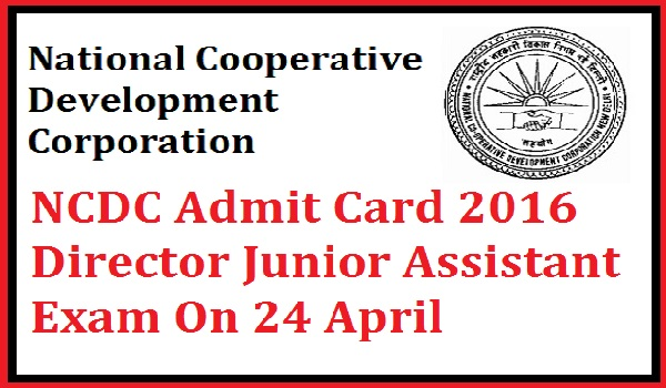 NCDC Admit Card 2016