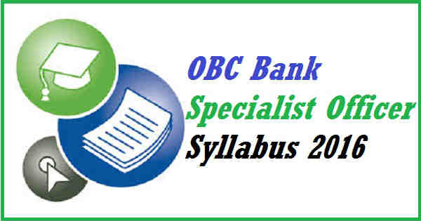 OBC Bank Specialist Officer Syllabus 2016