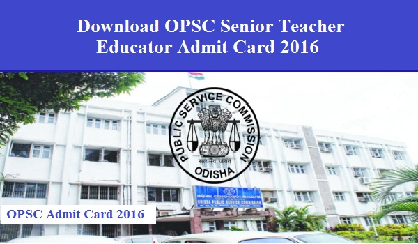 OPSC-Admit-card-2016