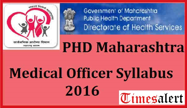 PHD Maharashtra Medical Officer Syllabus