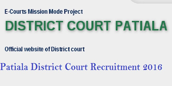 Patiala-District-Court-Recruitment-2016