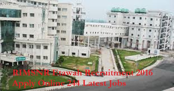 RIMSNR-Etawah-Recruitment-Notification-2016