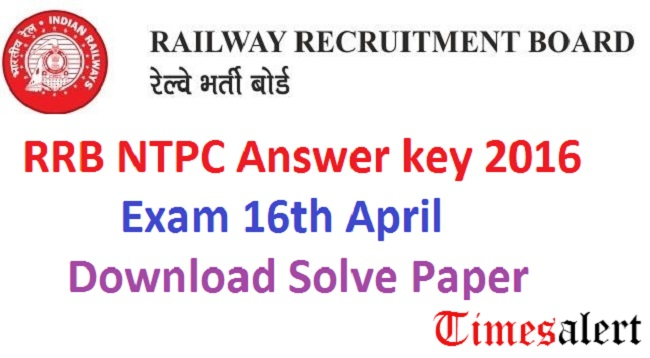 RRB NTPC Answer key 2016
