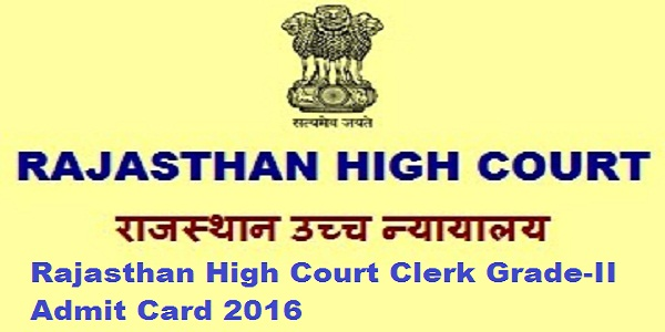 Rajasthan-High-Court-Clerk-Grade-II-Admit-Card-2016