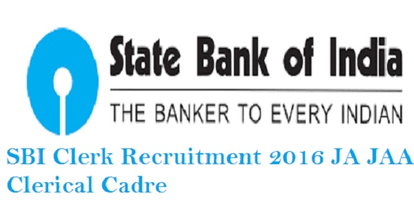 SBI JA JAA Clerk Recruitment 2016