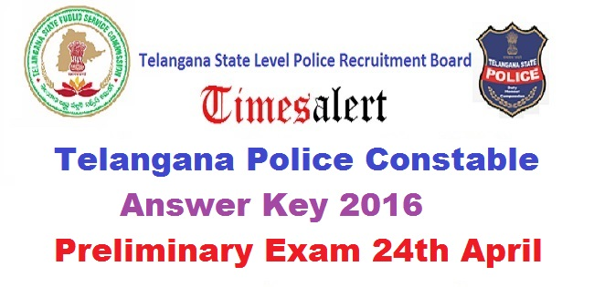 Telangana Police Constable Prelims Answer Key 2016