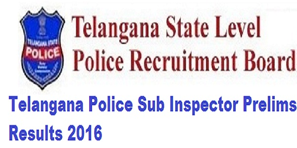 Telangana-Police-Sub-Inspector-Prelims-Results-2016