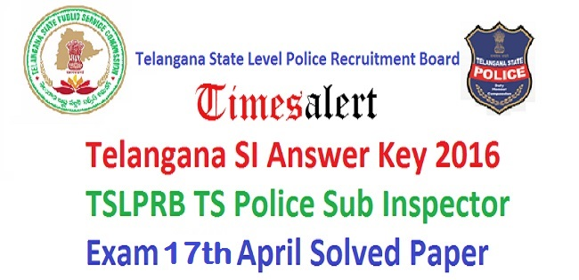 Telangana SI Answer Key 2016