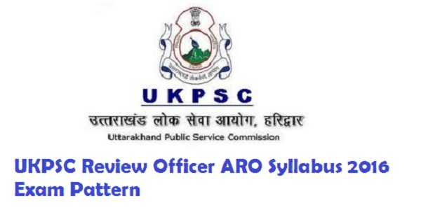 UKPSC-Review-Officer-ARO-Syllabus-2016