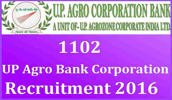 UP-Agro-Bank-Corporation-Recruitment-2016