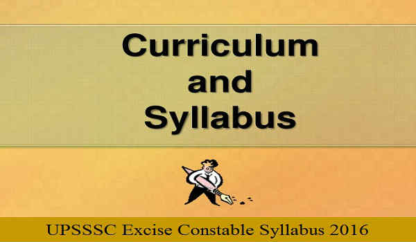 UPSSSC Excise Constable Syllabus 2016