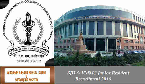VMMC Safdarjung Hospital Recruitment 2016