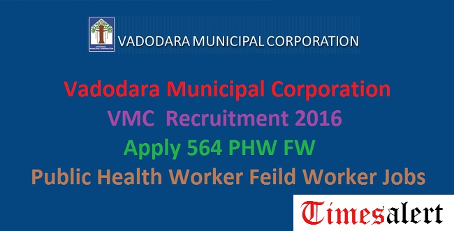 Vadodara Municipal Corporation Recruitment 2016