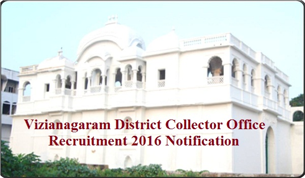 Vizianagaram-District-Collector-Office-Recruitment-2016-Notification