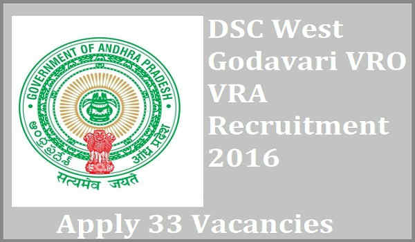 West Godavari VRO VRA Recruitment 2016