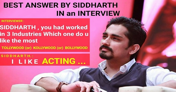 siddharth in an interview