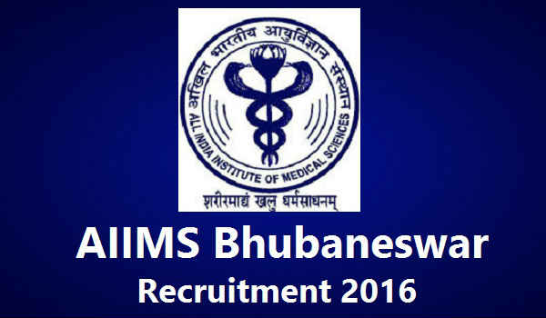 AIIMS-Bhubaneswar-Recruitment-2016