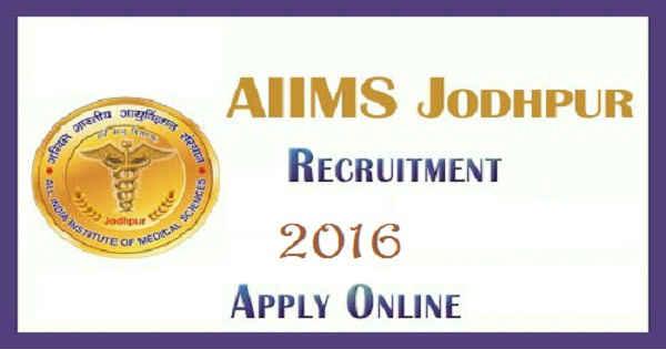 AIIMS Jodhpur Recruitment 2016