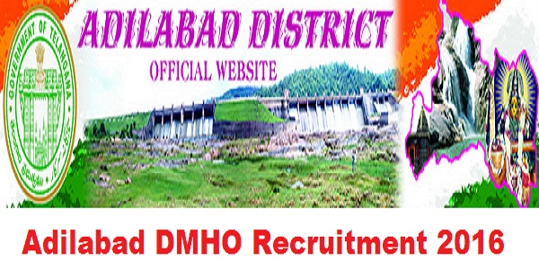 Adilabad-DMHO-Recruitment-2016