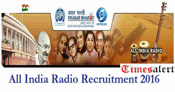 All India Radio Recruitment 2016