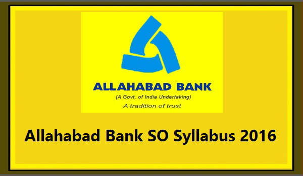 Allahabad-Bank-SO Syllabus-2016