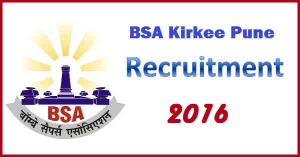 BSA Kirkee Recruitment 2016