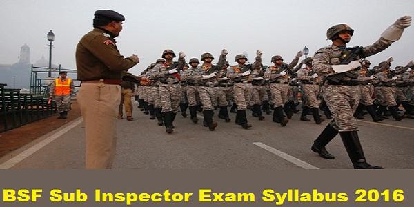 BSF-Sub-Inspector-Exam-Syllabus-2016