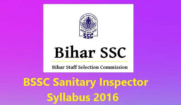 BSSC-Sanitary-Inspector-Syllabus-2016
