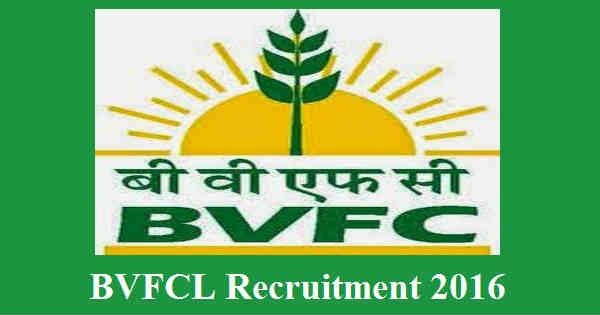 BVFCL Recruitment 2016