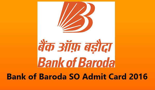 Bank-of-Baroda-SO Admit-Card-2016