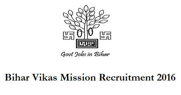 Bihar Vikas Mission Recruitment 2016