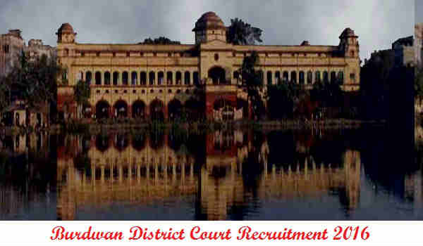 Burdwan District Court Recruitment 2016