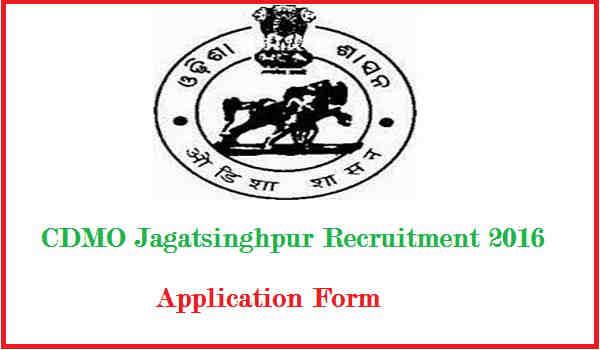 CDMO Jagatsinghpur Recruitment 2016