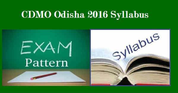 CDMO Odisha Syllabus 2016