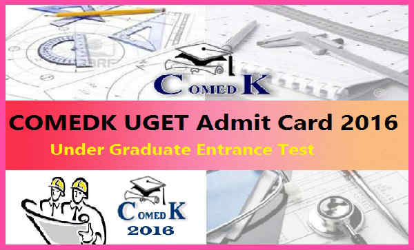 COMEDK-UGET-Admit-Card-2016